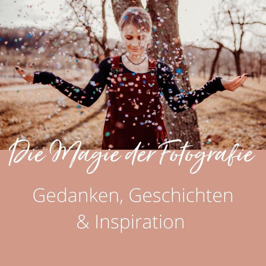 Magie der Fotografie - Podcast Lisa Doneff